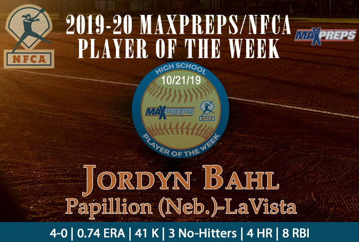 Jordyn Bahl, NFCA, MaxPreps, MaxPreps/NFCA High School Player of the Week, NFCA High School Player of the Week, softball player of the week