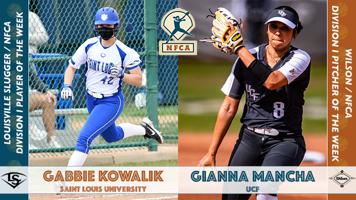 Gabbie Kowalik, Gianna Mancha, nfca player of the week, nfca pitcher of the week, Hannah Roberts, Olivia Lackie, Louisville Slugger/NFCA Di Player of the Week, Wilson/NFCA Di Pitcher of the Week