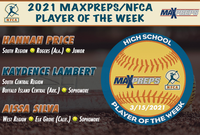 nfca/maxpreps high school player of the week, maxpreps, nfca, maxpreps/nfca high schooll player of the week, Hannah price, Kaydence Lambert, Aissa silva