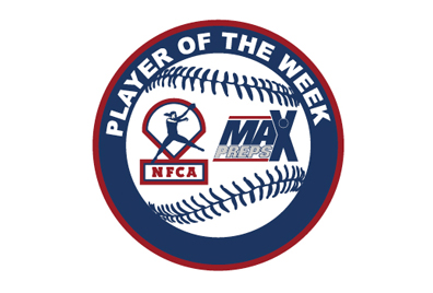 NFCA/MAx Preps HS Player of the Week